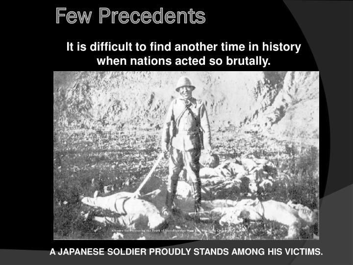 Few Precedents