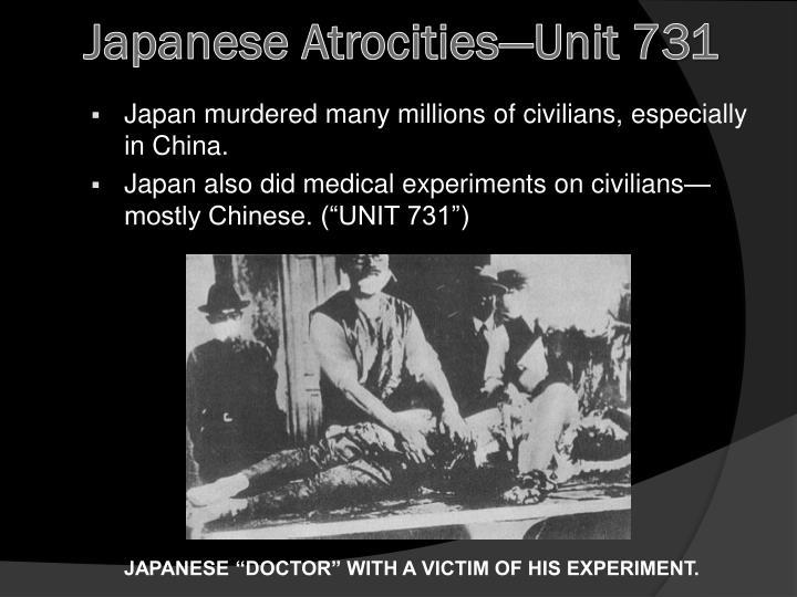 Japanese Atrocities—Unit 731
