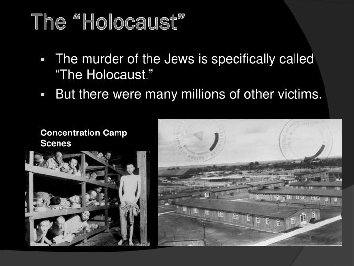 "The ""Holocaust"""