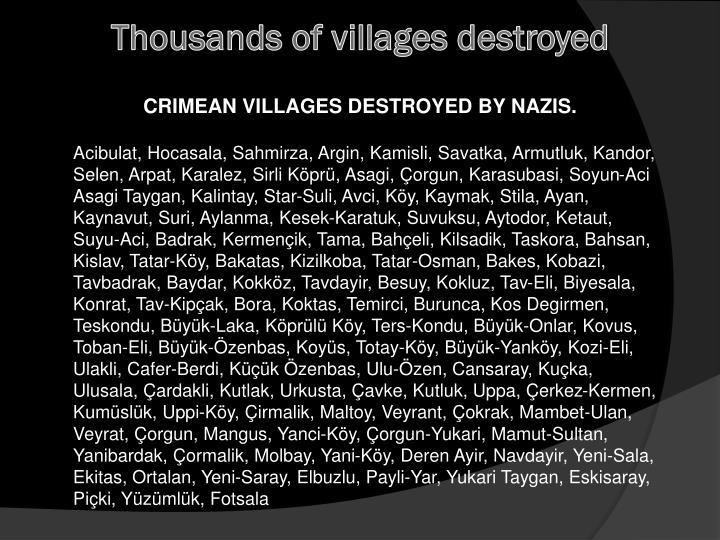 Thousands of villages destroyed