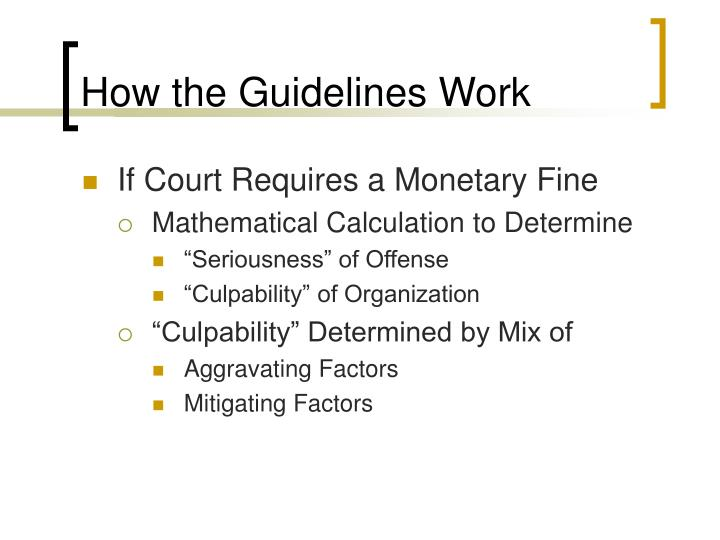How the Guidelines Work