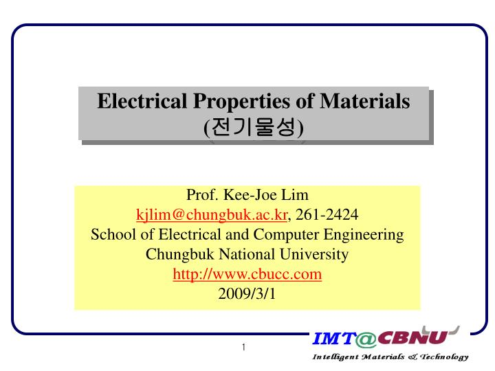 electrical properties of materials A characteristic property of each material, resistivity is useful in comparing various materials on the basis of their ability to conduct electrical properties.