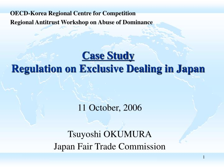 Case study regulation on exclusive dealing in japan