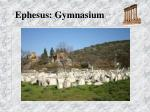 ephesus gymnasium