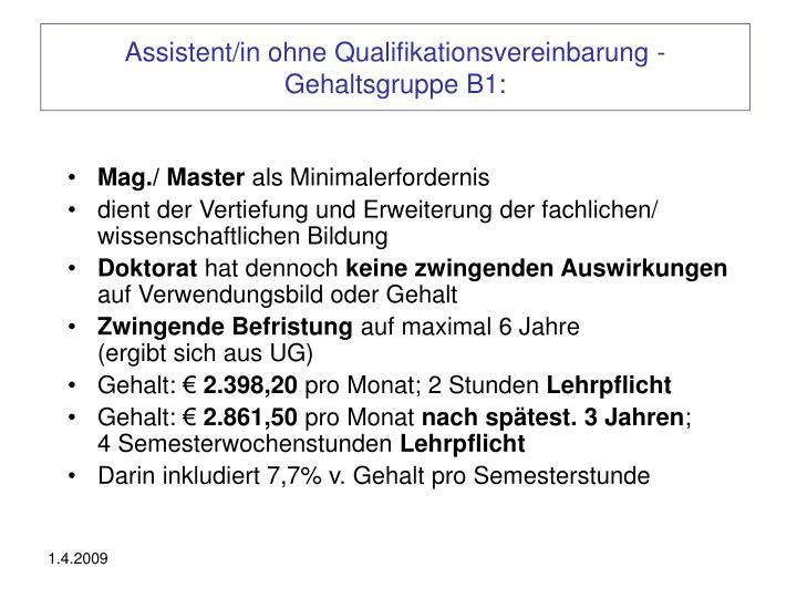 Assistent/in ohne Qualifikationsvereinbarung -