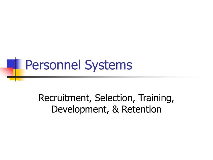recruitment selection training development Recruitment, selection & retention  we can provide training for all staff involved in recruitment and selection which covers the process,.
