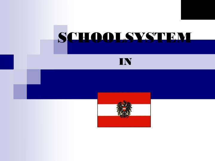 SCHOOLSYSTEM