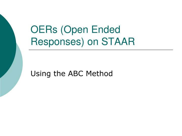 Oers open ended responses on staar