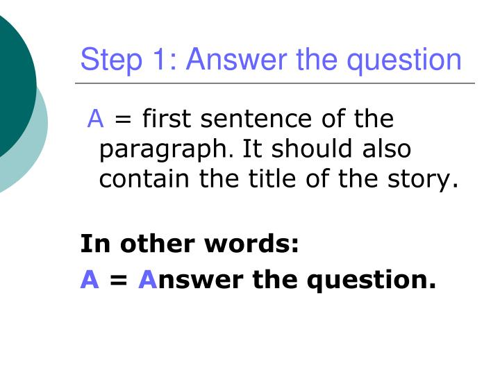 Step 1: Answer the question