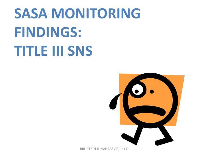 SASA Monitoring Findings: