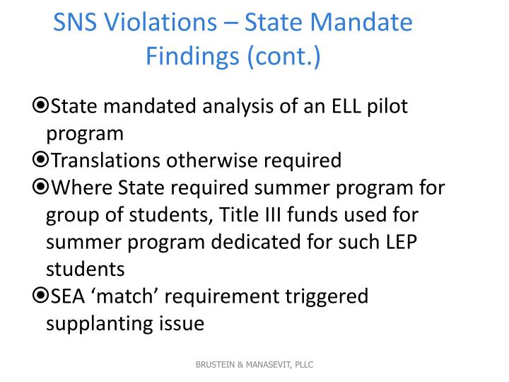 SNS Violations – State Mandate Findings (cont.)