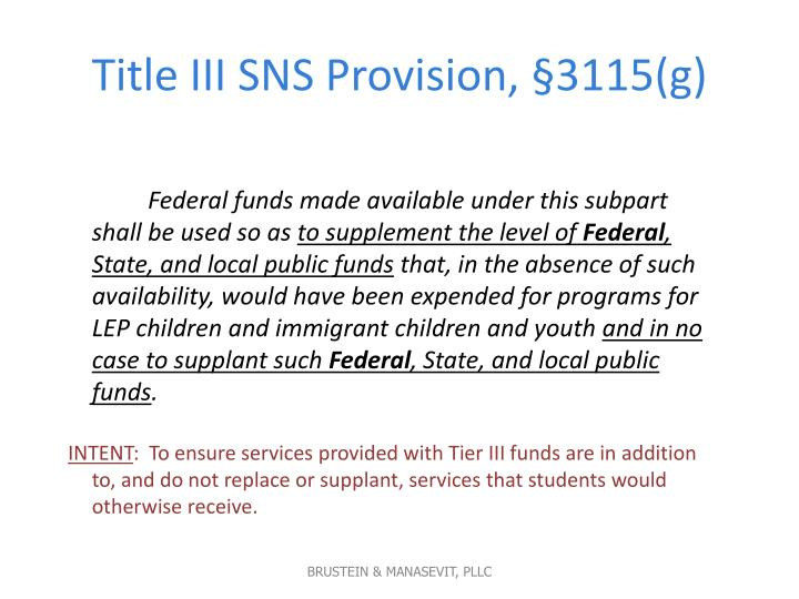 Title III SNS Provision, §3115(g)