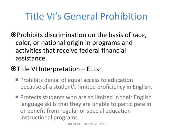Title VI's General Prohibition