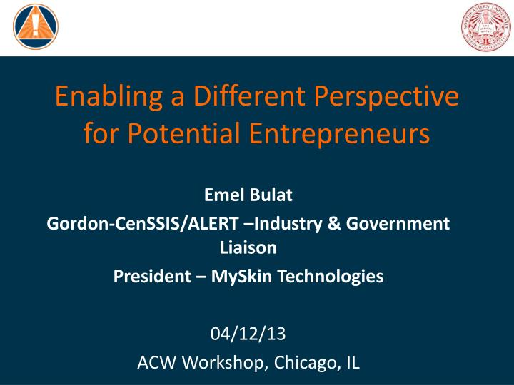 Enabling a different perspective for potential entrepreneurs