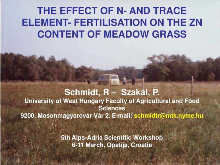 THE EFFECT OF N- AND TRACE ELEMENT- FERTILISATION ON THE ZN CONTENT OF MEADOW GRASS