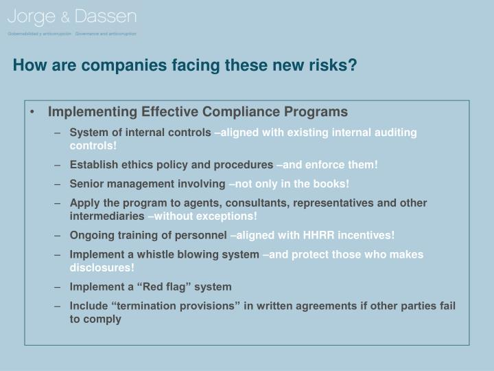 How are companies facing these new risks?