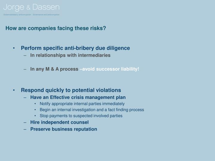 How are companies facing these risks?