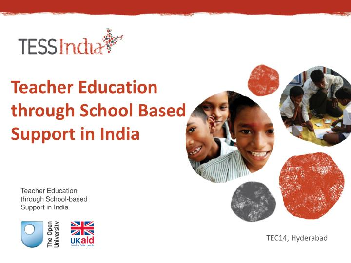 teacher education through school based support in india n.