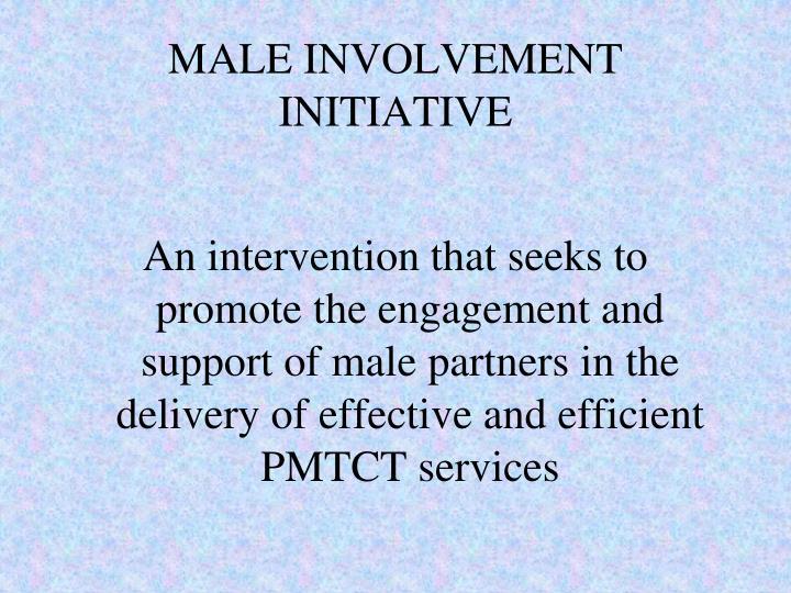 MALE INVOLVEMENT INITIATIVE
