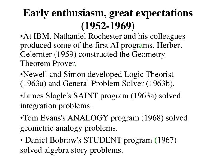 Early enthusiasm, great expectations (1952-1969)