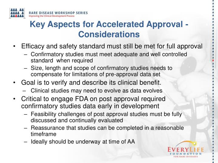 Key aspects for accelerated approval considerations