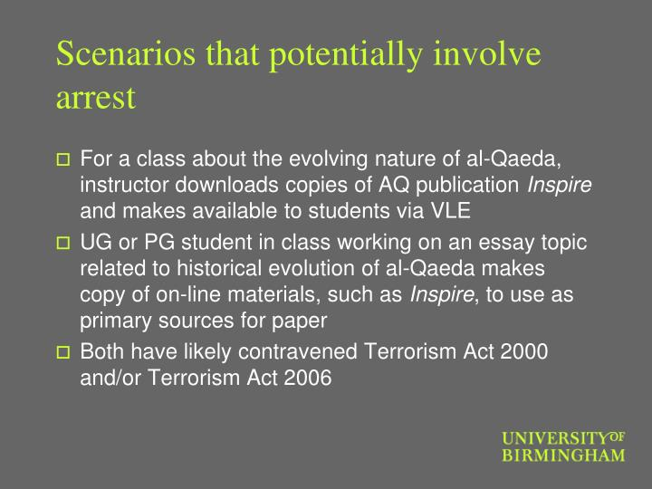 Scenarios that potentially involve arrest