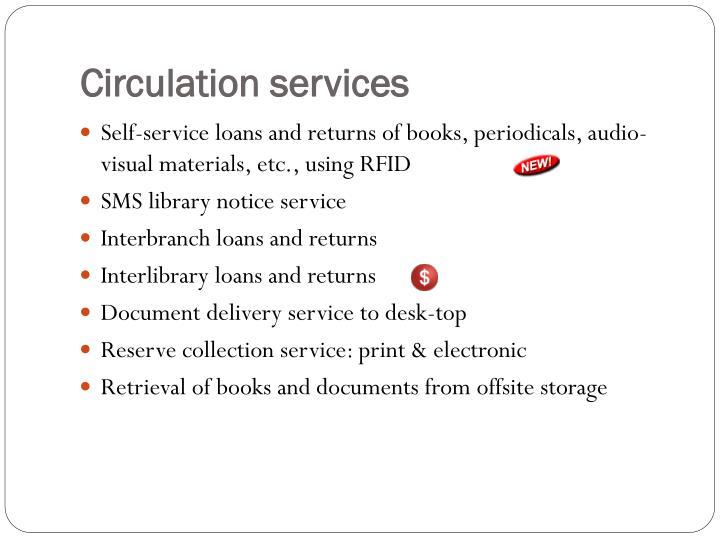 Circulation services