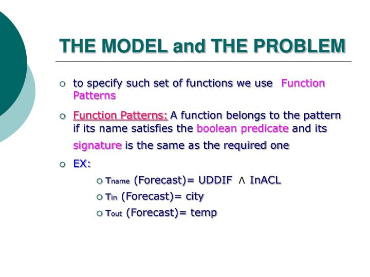 THE MODEL and THE PROBLEM