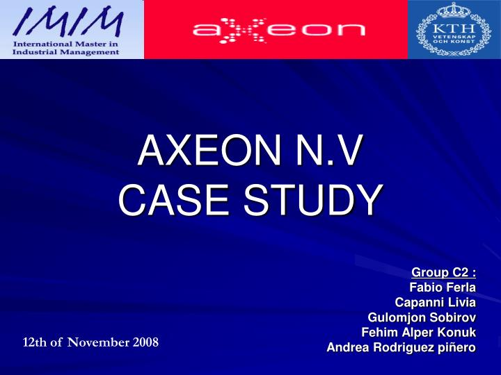 axeon nv case study
