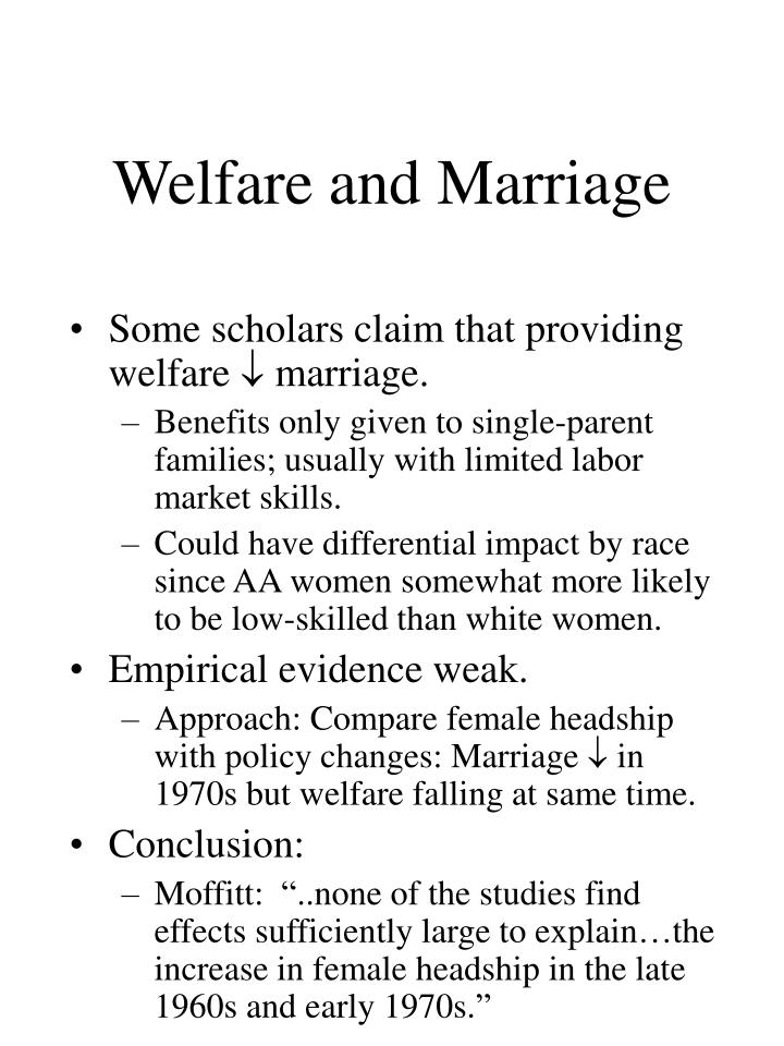 Welfare and Marriage