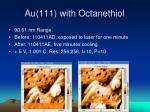 au 111 with octanethiol10