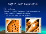 au 111 with octanethiol11