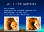 au 111 with octanethiol4