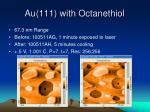 au 111 with octanethiol7