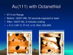 au 111 with octanethiol8