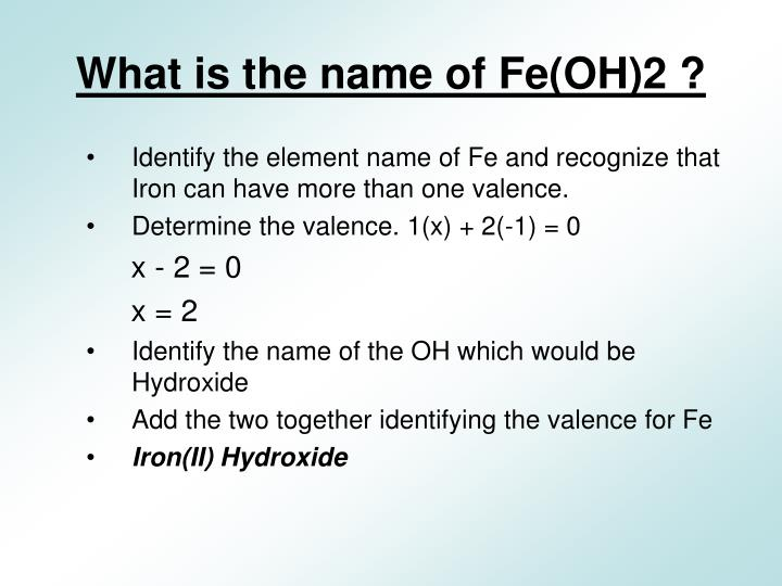 What is the name of Fe(OH)2 ?