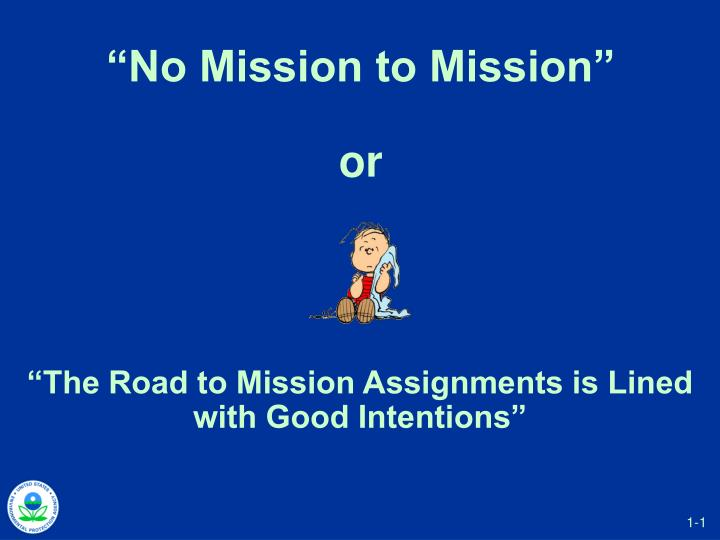 no mission to mission or n.