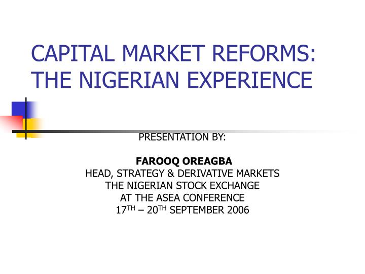capital market reforms the nigerian experience n.