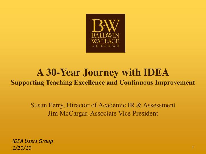a 30 year journey with idea supporting teaching excellence and continuous improvement n.