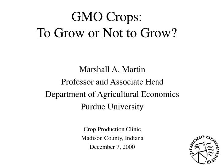 gmo crops to grow or not to grow n.
