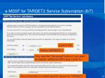 e mssf for target2 service subscription 6 7
