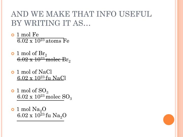 AND WE MAKE THAT INFO USEFUL BY WRITING IT AS…