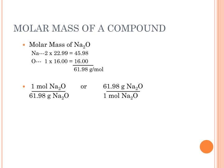 MOLAR MASS OF A COMPOUND