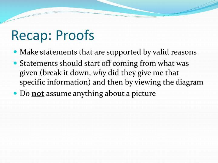 Recap proofs