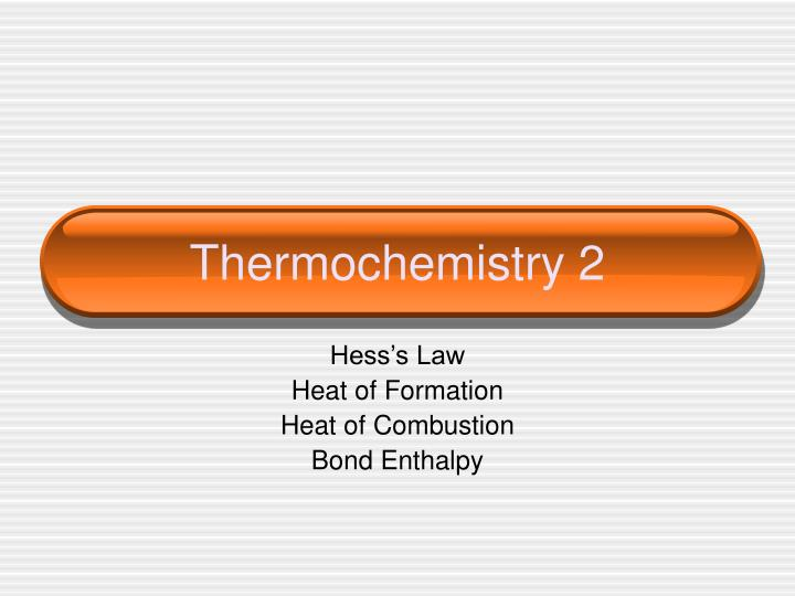 thermochemistry 2 n.