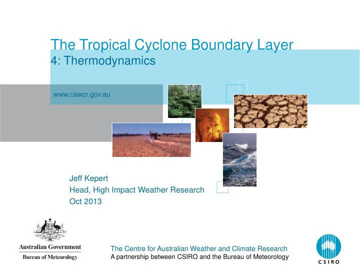 the tropical cyclone boundary layer 4 thermodynamics n.