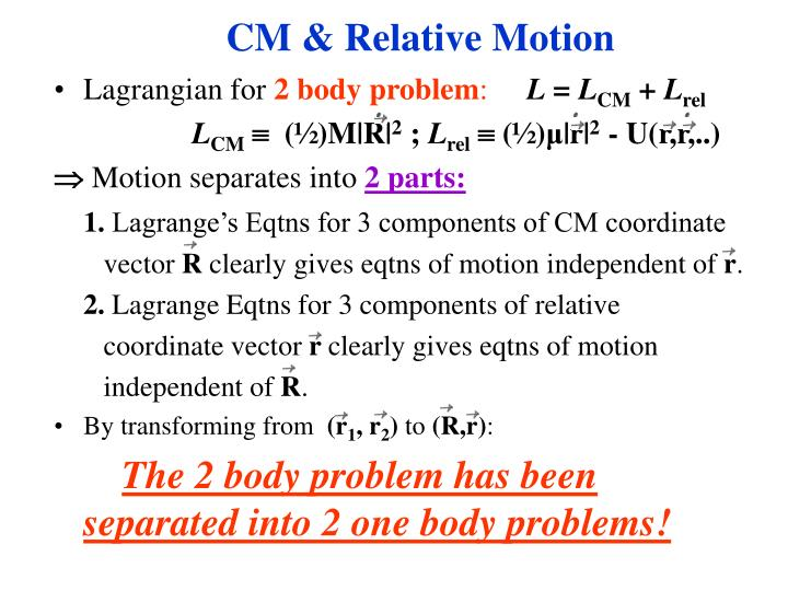CM & Relative Motion