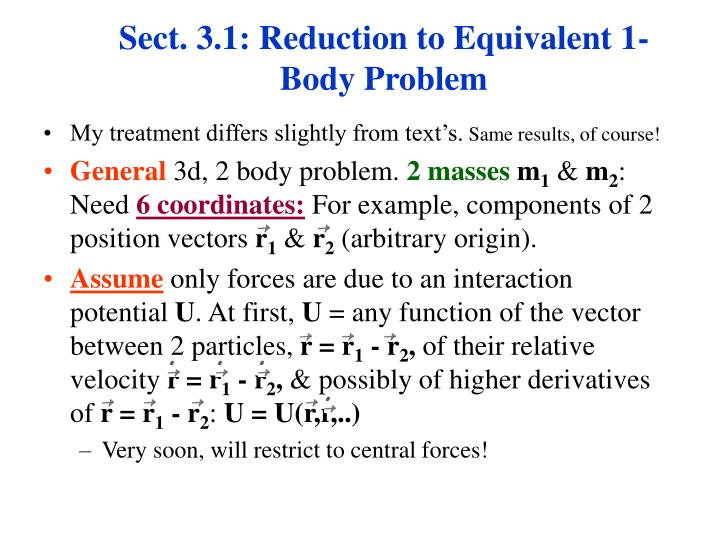 Sect 3 1 reduction to equivalent 1 body problem
