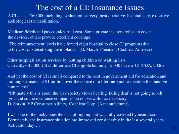 The cost of a CI: Insurance Issues