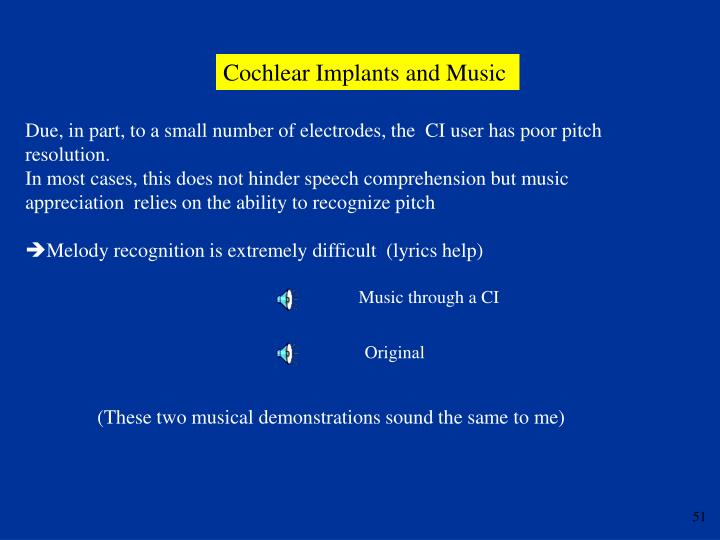 Cochlear Implants and Music